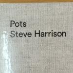 英国人陶芸家Steve Harrison 作品集「Pots」